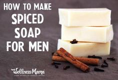 How to Make Homemade Soap for Men - Natural spiced soap made with essential oils will be a hit with the men in your life!