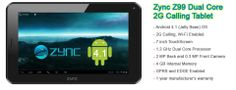 Last 5 seats, Rs. 880/- only for Zync Z99 Dual Core 2G Calling Tablet. GRAB YOUR SEAT NOW!! http://www.dealite.in/Auction/Zync-Z99-Dual-Core-2G-Calling-Tablet/DEAL09112091  * Original, box packed and with 1 year manufacturer's warranty * Android 4.1 (Jelly Bean) Operating System * 2G Calling * 7 inch Capacitive Screen Hi Resolution HD * 1.2 GHz Dual Core Processor * 2 MP Back and 0.3 MP Front Camera * 4 GB Internal Memory * Wi-Fi Enabled