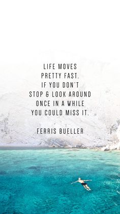 These phone wallpaper quotes to inspire your New Year will motivate your New Years Resolutions. Ferris Bueller quotes - Phone Wallpaper Quotes To Inspire Your New Year - Writing From Nowhere Now Quotes, Life Quotes Love, Great Quotes, Quotes To Live By, New Me Quotes, Future Quotes, Wife Quotes, Friend Quotes, Happy Quotes