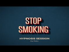 Best Stop Smoking Hypnosis Session - Hypnosis to Stop Smoking for Life - YouTube