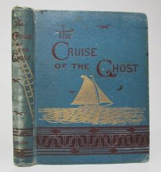 Cruise of The Ghost Antique 1882 Illustrated Plates Fine Binding 1st Ed Nautical | eBay