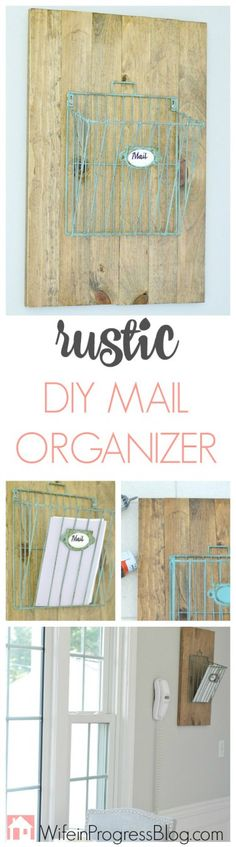 DIY Rustic Mail Organizer. This cute little mail holder only takes an hour to make and adds a fun rustic, farmhouse feel to any kitchen or office!