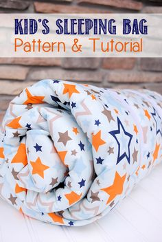 Kids Sleeping Bag Pattern and Tutorial #rileyblakedesigns #allstar