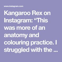 """Kangaroo Rex on Instagram: """"This was more of an anatomy and colouring practice. I struggled with the brushes all the way coz I was unfamiliar with them. Also, herp…"""""""