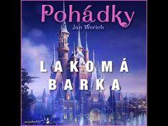 Lakomá Barka (audiopohádka) - YouTube Video Film, Audio Books, Youtube, Songs, World, Videos, Music, Movie Posters, Movies