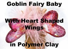 Goblin Fairy Baby with Heart Wings in Polymer Clay