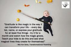 Gratitude is like magic.