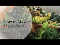 How To Make a Macro Bowl: Inspired By Cafe Gratitude - YouTube