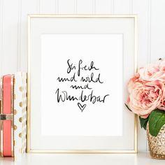 Kunstdruck, Poster, Print, Sprücheposter, Statement, Zitat: Sei frech und wild…