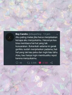 39 New Ideas Quotes Indonesia Boy Candra Quotes Rindu, Tumblr Quotes, Tweet Quotes, Twitter Quotes, Nature Quotes, People Quotes, Daily Quotes, Book Quotes, Funny Quotes