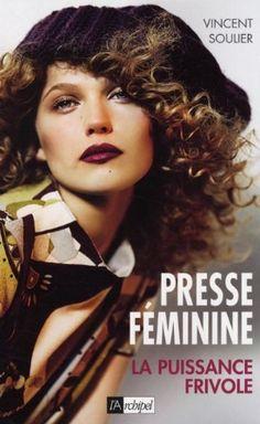 Presse féminine : puissance frivole