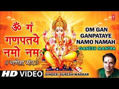 Om Gan Ganpataye Namo Namaha By Suresh Wadkar [Full Song] Ganesh Mantra - YouTube