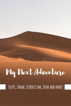 Follow me on my next adventure!  Iran, Egypt, Jordan, Israel, Uzbekistan, Morocco and more!