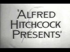 Alfred Hitchcock presents ! opening