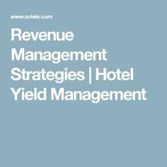 Revenue Management Strategies | Hotel Yield Management