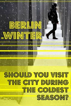 Should you visit BERLIN in Winter? - A World to Travel