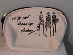 "Ann Taylor makeup make-up kit toiletry bag canvas ""WHY NOT DRESS UP TODAY"" #AnnTaylor"