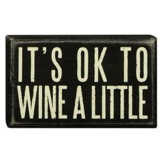 Wine A Little Wooden Box Sign