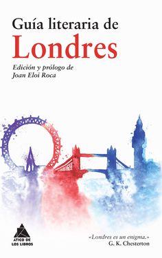 Un recorrido por Londres de la mano de los escritores más célebres que han visitado la gran ciudad del Támesis desde tiempos de los romanos hasta la actualidad. http://www.aticodeloslibros.com/blog/tag/guia-literaria-de-londres/ http://rabel.jcyl.es/cgi-bin/abnetopac?SUBC=BPSO&ACC=DOSEARCH&xsqf99=1848297+