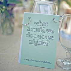 Place a booklet on each table with a prompt that guests can answer. Encourage them to swap booklets with another table once everyone has filled it out. (EX: where should we go out to eat)