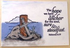 HOPE ANCHOR Verse Decor.  The hope we have is an anchor for the soul, sure and steadfast.  Hebrews 6.19.  Handmade Scripture Plaque by WordofGod on Etsy