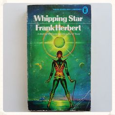 They don't make titles or covers like this anymore. Book Whipping Star Frank Herbert 1970 1972 vintage by ZingVintage