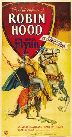 The Adventures of Robin Hood (1938), starring Errol Flynn, Olivia de Havilland, Basil Rathbone and Claude Rains