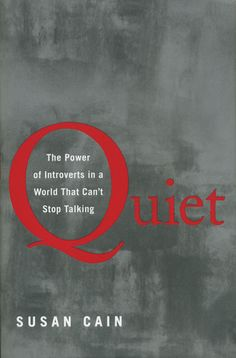 I loved Susan Cain's insightful and dead-on TED talk about the power of introverts and will make time to read her book on the same subject.