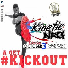#Repost @nrgnationja with @repostapp  #kineticnrg #kickout  An Unruly Entertainment Endorsed Event  #KINETICNRG  OCTOBER 3RD 2015  AT MAS CAMP JAMAICA  Admission General $800 (presold)/ $1000 (gate) VIP $2000 (presold)/$2500 (gate) (dry zone  drinks inclusive) @nrgnationja  #nrgnationja  #kineticnrg2015 #Carnival2016 #edm #aidonia #soca #raver #best #boomnation #boomenergydrink #dancehall #reggae #jamaica #soca #unruly #unrulyent #fixthings #getthere #cobdemup #kingston #clubmusic…