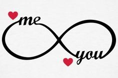 infinity symbol - you and me - heart, love, romantic, wedding love symbols Suchbegriff: 'Infinity Love Unendlich Liebe' T-Shirts online bestellen Cute Love Quotes, Romantic Love Quotes, Love Quotes For Him, Love Wallpapers Romantic, Infinity Love, Infinity Symbol, Tattoo Infinity, Kiss Me Love, My Love