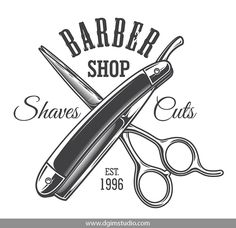 Buy Vintage Monochrome Barbershop Logo by imogi on GraphicRiver. Vintage monochrome barbershop logo with crossed scissors and razor isolated vector illustration Barber Shop Interior, Barber Shop Decor, Shop Interior Design, Barbershop Quotes, Barbershop Design, Barber Poster, Barber Logo, Scissors Tattoo, Shaving Cut