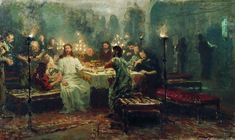 Last Supper, 1903 by Ilya Repin. Realism. religious painting. Novgorod State Museum Preserve, Novgorod, Russia