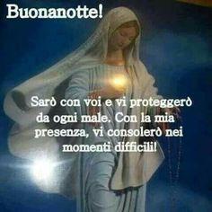 Buonanotte con la Madonna - BuongiornoConGesu.it Madonna, Good Night Blessings, Italian Life, Good Night Image, Day For Night, Haiku, Good Morning, Einstein, Encouragement