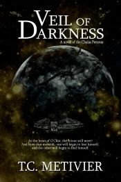 Veil of Darkness by T.C. Metivier - Read for FREE! Details at OnlineBookClub.org  @OnlineBookClub