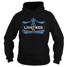 Awesome Tee LIGHTNER LIGHTNERYEAR LIGHTNERBIRTHDAY LIGHTNERHOODIE LIGHTNERNAME LIGHTNERHOODIES  TSHIRT FOR YOU T-Shirts