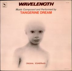 Tangerine Dream Wavelength