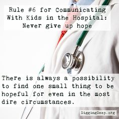 Paul Graham Fisher, MD, Division Chief of Child Neurology at Stanford University offers 6 Rules for Communicating with Kids in the Hospital!