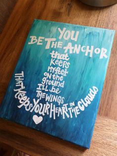 Anchor Quote Painted Canvas 8x10in by MegLikesToPaint on Etsy, $20.00