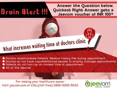 Answer the Question below. Quickest right answer gets a Jeevom voucher of INR 100*  Question: What increases waiting time at doctor's clinic?  Answers:  1) Doctors read/correlate Patient's Medical history File during appointment 2) Doctors do not have capable/trained people to smartly manage appointments 3) Patients do not turn-up on booked time of appointment 4) All of the above  #JeevomHealthQuiz