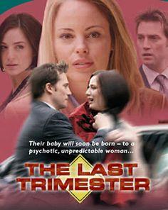 The Last Trimester (TV Movie 2007)
