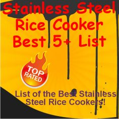 """""""I can't remember when I was more enthusiastic about researching a kitchen product."""" There are a lot of good quality Stainless Steel Rice Cookers available this year and I have researched the dickens out of them and narrowed my List down to the 10 Best. Each of these cookers will do an Excellent Job Cooking Rice!"""