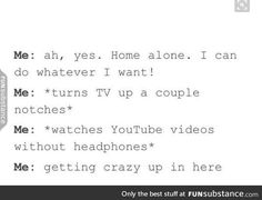 Literally me when I'm home alone lol Funny Quotes, Funny Memes, Hilarious, Jokes, Ft Tumblr, Tumblr Funny, Literally Me, Sing To Me, Lol So True