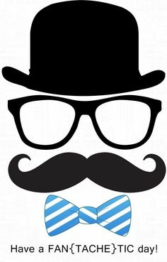 Free freebie printable eyeglasses, mustache and hat - Craft Tutorial and Ideas Fathers Day Crafts, Happy Fathers Day, Little Man Party, Mustache Party, Mustache Birthday, Boss Baby, Dad Day, Photo Booth Props, Masculine Cards