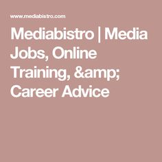Mediabistro | Media Jobs, Online Training, & Career Advice