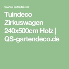 Tuindeco Zirkuswagen 240x500cm Holz | QS-gartendeco.de