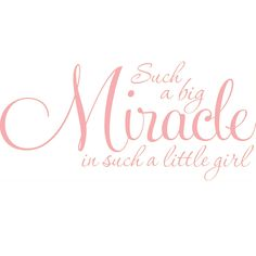 @Overstock - Baby girls are precious, as is the phrase on this vinyl wall art decal: 'Such a big miracle in such a little girl,' written in script in your choice of nine colors with a clear background. These decals are easily applied to almost any smooth surface.http://www.overstock.com/Home-Garden/Baby-Girl-Nursey-Room-Such-a-big-miracle...-Vinyl-Wall-Decal/6710906/product.html?CID=214117 $34.99