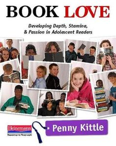 Book Love: Developing Depth, Stamina, and Passion in Adolescent Readers by Penny Kittle | If you teach reading in any capacity, you need to read this book!