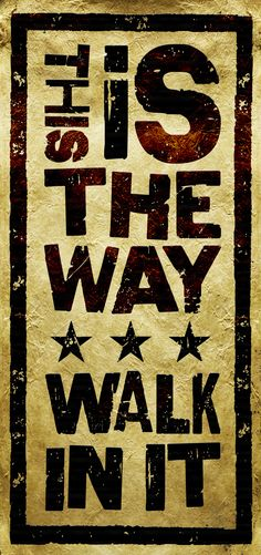This is the Way Walk in It. VBS Motto 2015 Journey off the Map