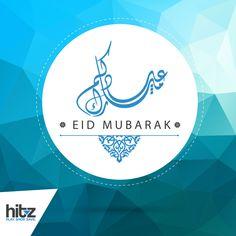 كل عام وأنتم بخير، عيد فطر مبارك #هيتز_أرابيا #عيد_مبارك #دبي #الرياض #الكويت
