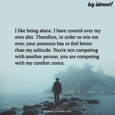I Like Being Alone - https://themindsjournal.com/i-like-being-alone-4/